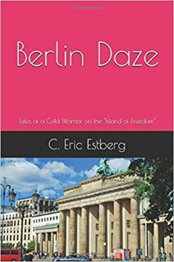 Berlin Daze by Rick Estberg