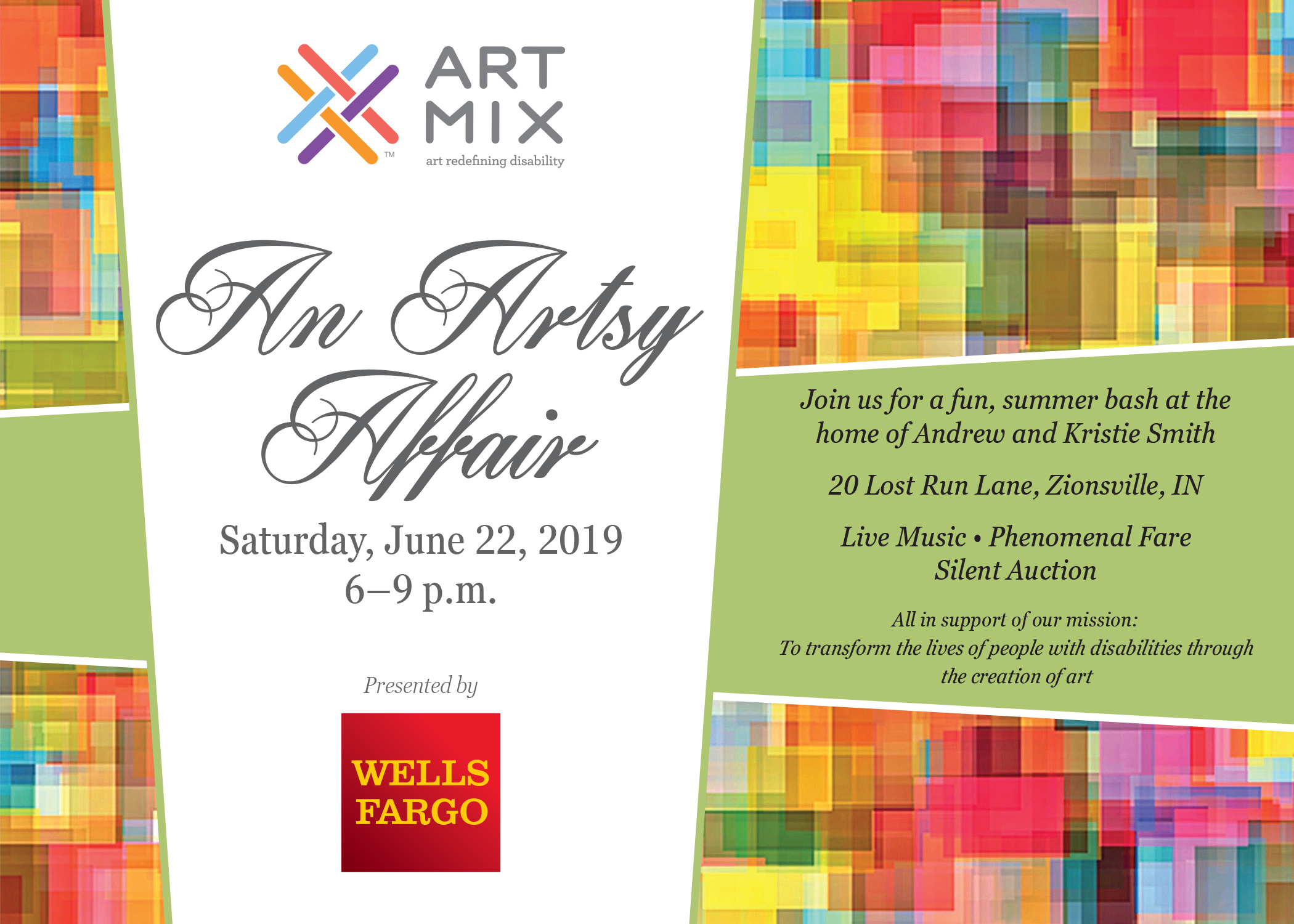An Artsy Affair. Saturday, June 22, 2019, 6-9 p.m. Join us for a fun summer bash at the home of Andrew and Kristie Smith. 20 Lost Run Lane, Zionsville, IN. Live Music | Phenomenal Fare | Silent Auction. All in support of our mission: to transform the live