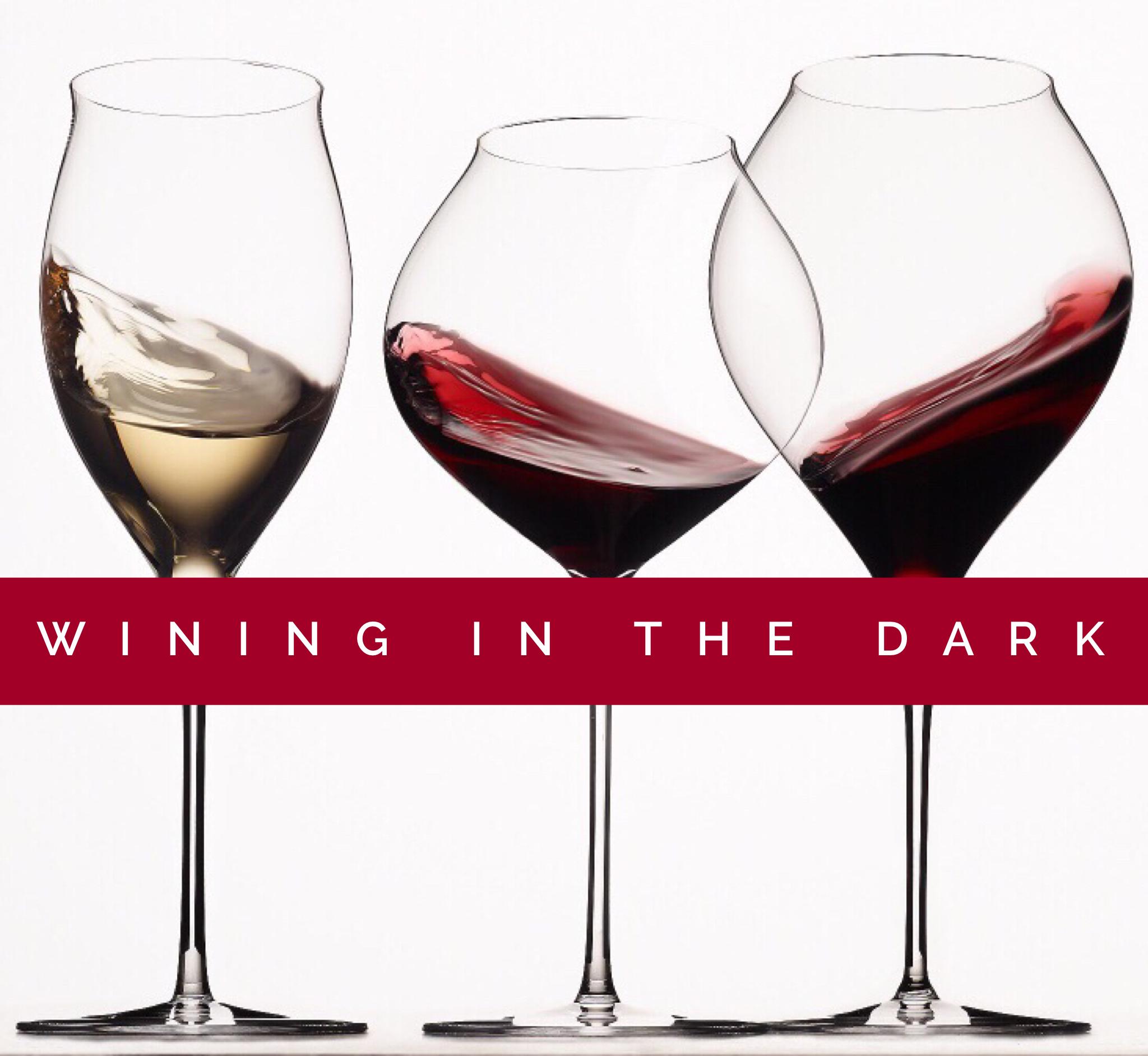 3rd Annual Wining in the Dark!