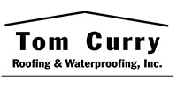 Tom Curry Roofing and Waterproofing, Inc.