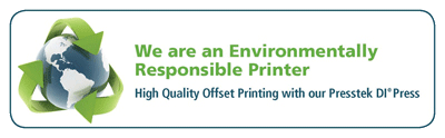 We are an environmentally responsible printer.