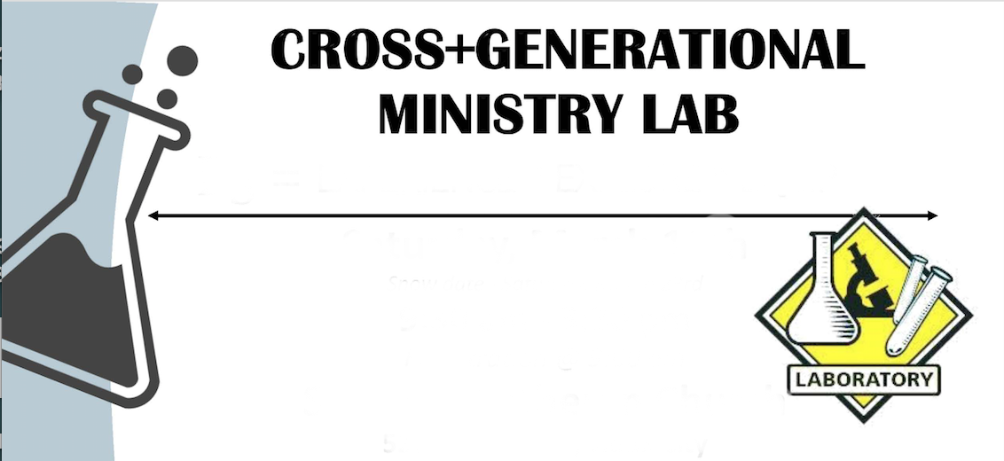 Cross Generational Ministry Lab