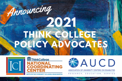 Team from Colorado Chosen as 2021 Think College Policy Advocates!