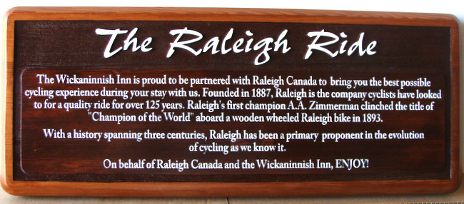 "T29434- Elegant Carved Engraved HDU  ""The Raleigh Ride"" Informational Sign for  Wickannish Inn"