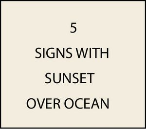 Signs with Sunsets over the Ocean