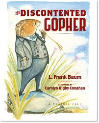A Prairie Tale: The Discontented Gopher