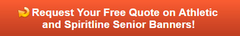Free quote on Athletic and Spiritline Senior Banners