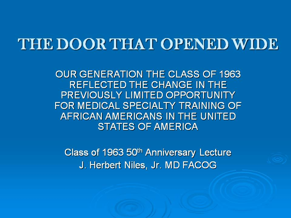 J. HERBERT NILES, M.D., F.A.C.O.G., GIVES THE 50TH ANNIVERSARY ALUMNI REUNION LECTURE