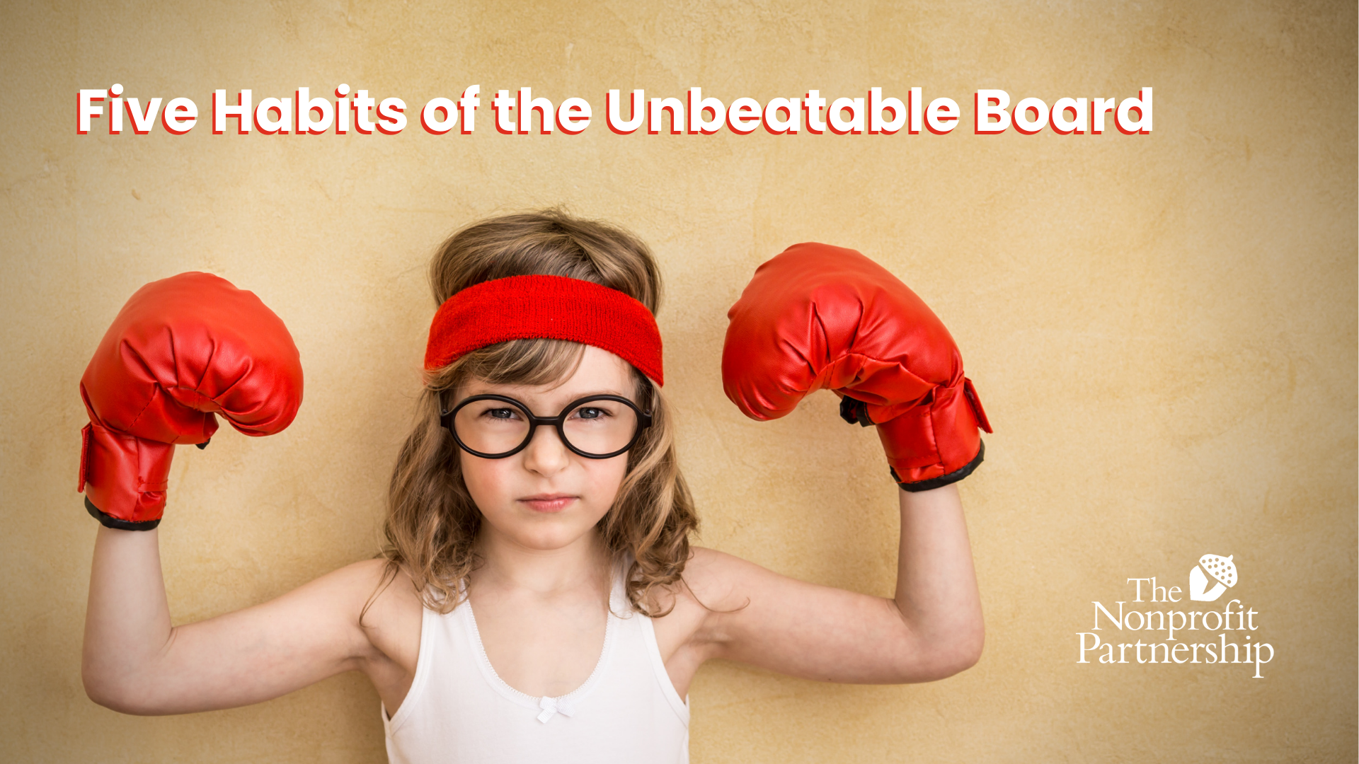 [Zoom Meeting] Five Habits of the Unbeatable Board