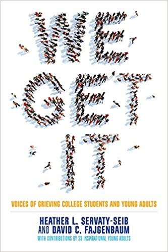 We Get It-Voices of Grieving College Students and Young Adults