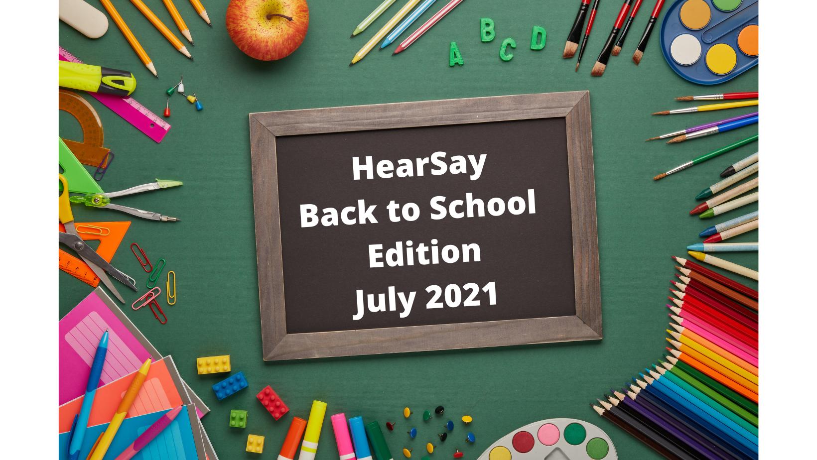 Hearsay - July 2021