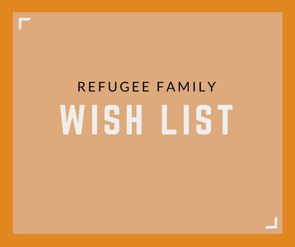 Refugee Wish List