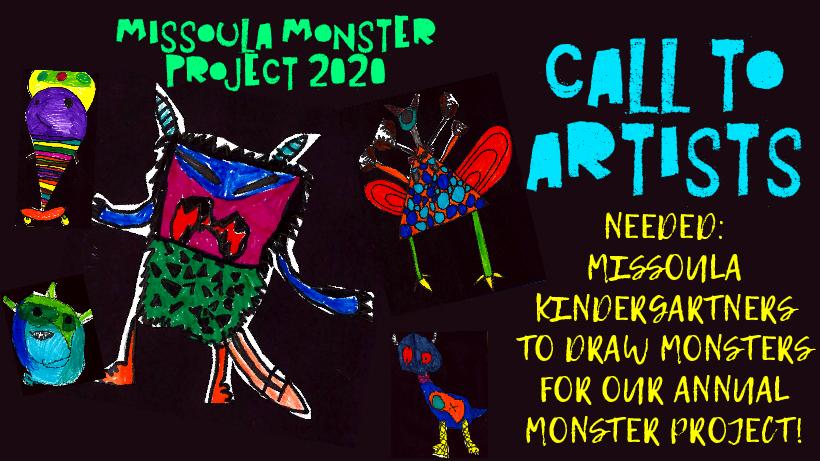 Call to Missoula Kindergarten Artists - Missoula Monster Project 2020