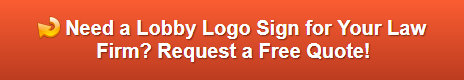 Free quote on lobby logo signs Newport Beach CA