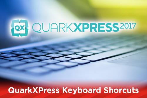 QuarkXPress Keyboard Shortcuts