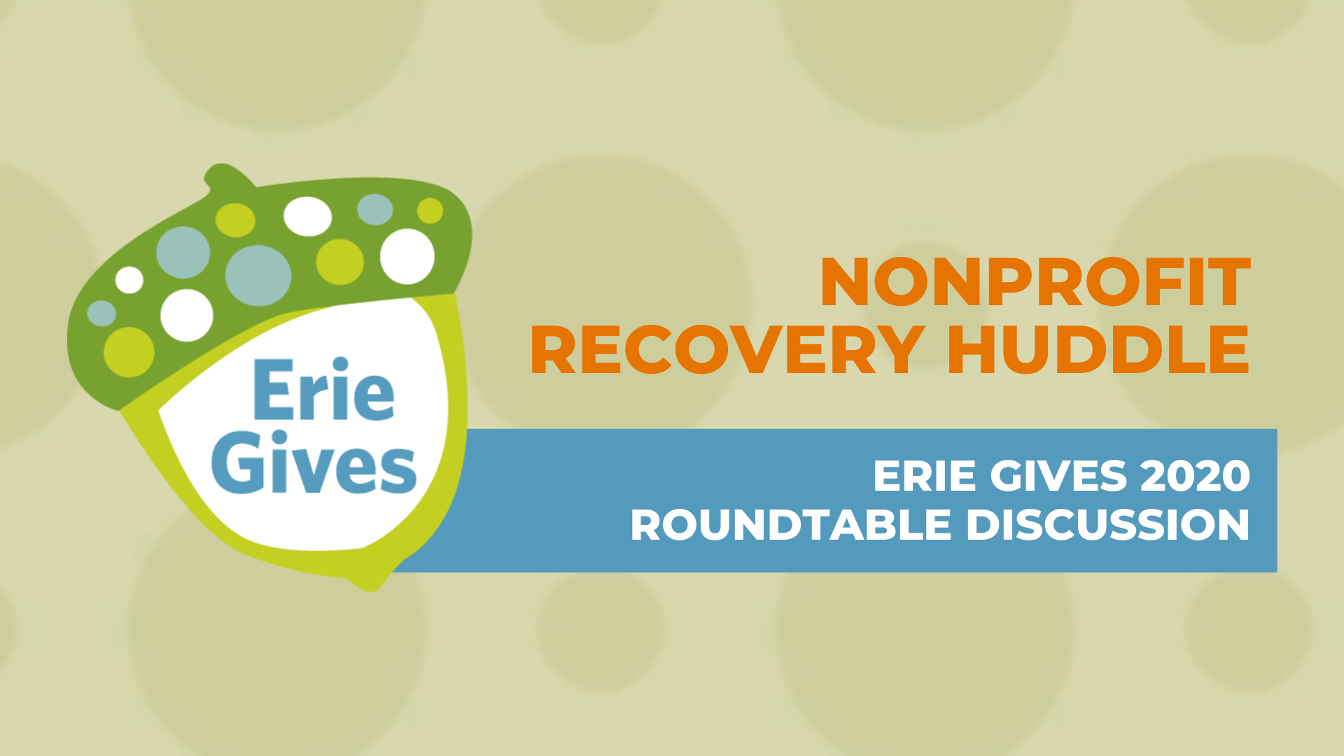 Nonprofit Recovery Huddle: Erie Gives 2020