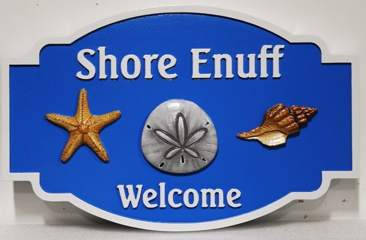 """L21539 - Carved 3-D Bas-relief HDU  Coastal Residence NameSign """"Shore Enuff """", with Carved Starfish, Conch Shell, and Sand Dollar as Artwork"""