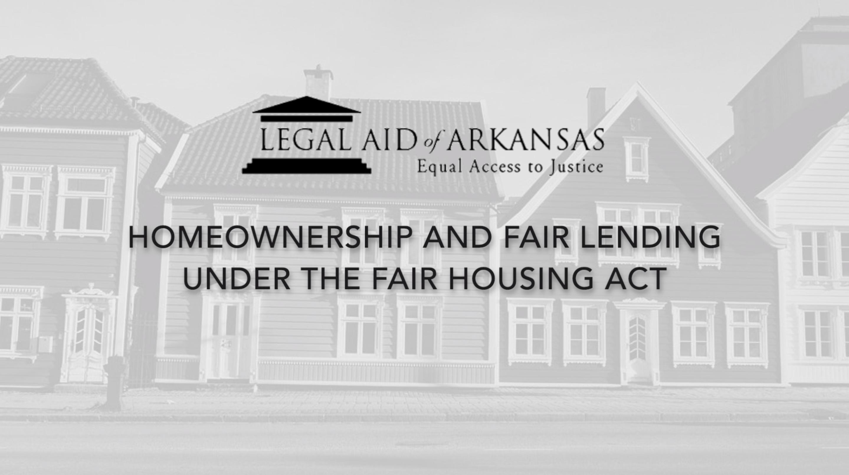 VIDEO - Homeownership and Fair Lending Under the Fair Housing Act