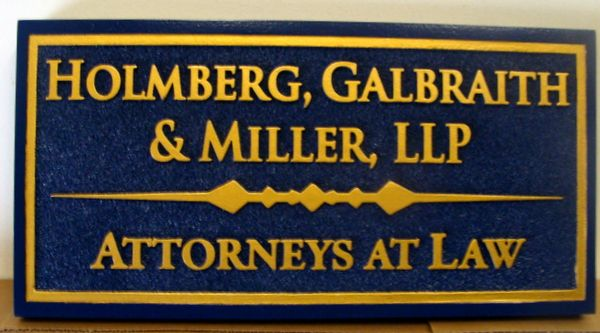 A10132 - Attorneys-at-Law Sandblasted HDU Sign