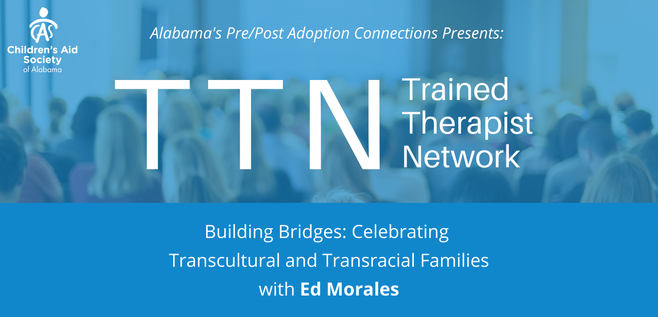 Building Bridges: Celebrating Transcultural and Transracial Families with Ed Morales (Birmingham In-Person for DHR Only)