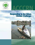Asian Cities Climate Change Resilience Network (ACCCRN): Responding to the Urban Climate Challenge