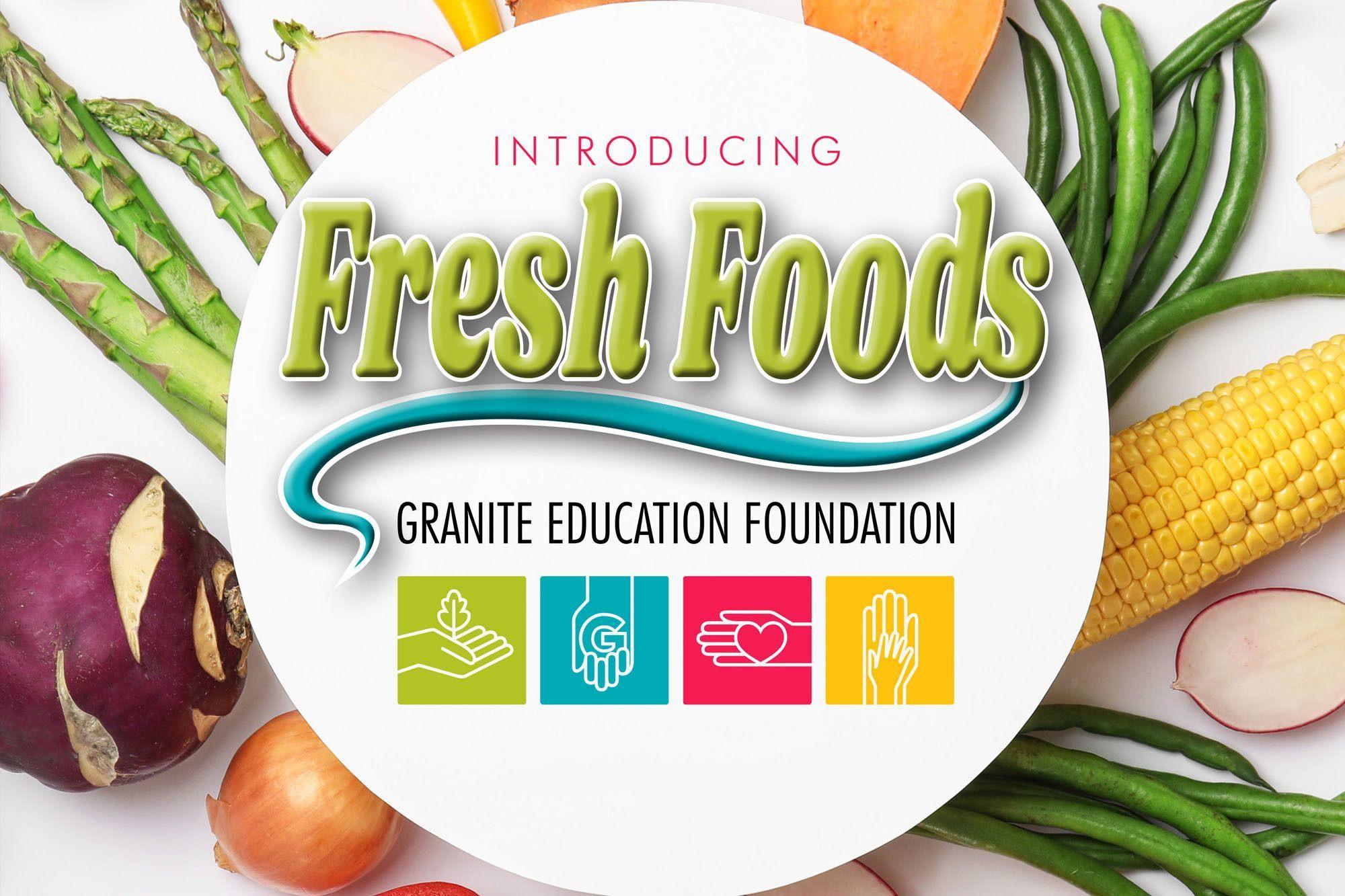 Introducing Fresh Foods!