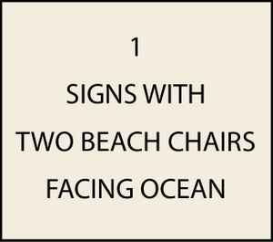 L21000 - Signs with Two Beach Chairs  facing Ocean