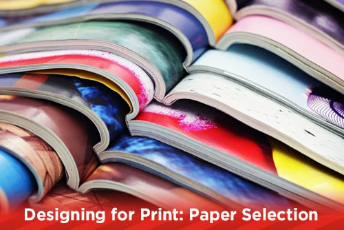 Designing For Print: Paper Selection