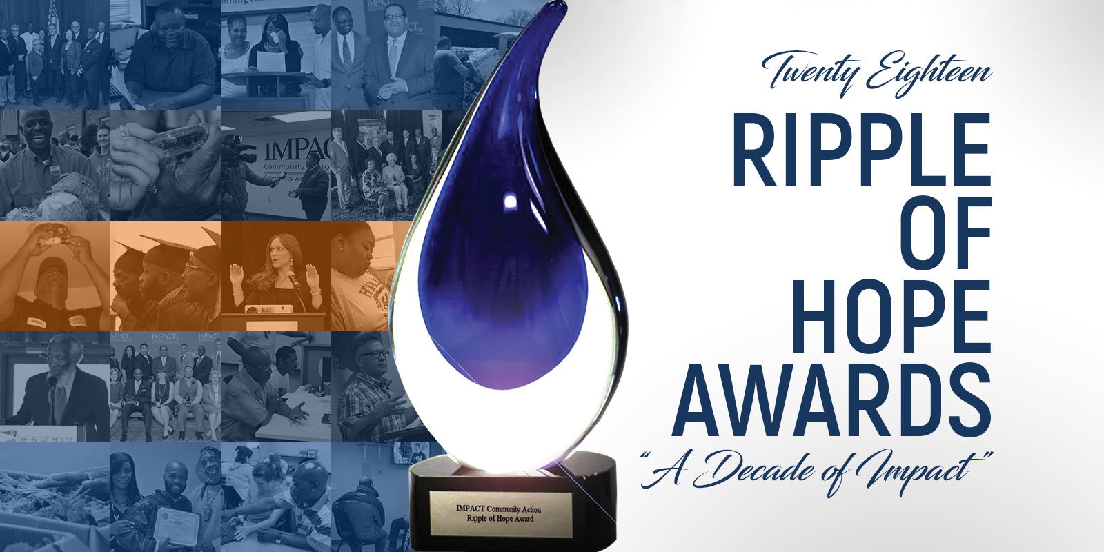 "2018 Ripple of Hope Awards Gala: ""A Decade of IMPACT"""