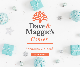 Shop Dave & Maggie's Center!!
