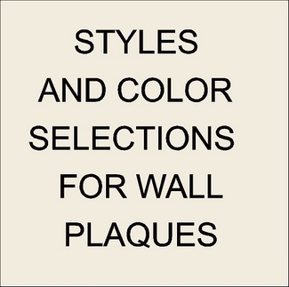 Z35001 -  Wall Plaque Style and Color Selections