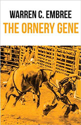 The Ornery Gene