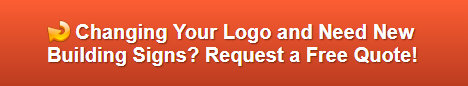 Free quote on building signs in Anaheim CA