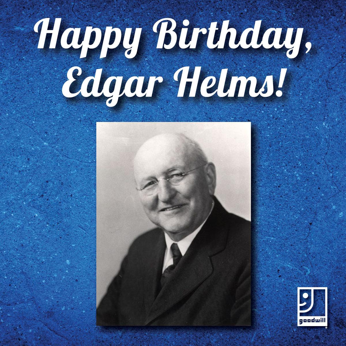 Happy Birthday, Edgar Helms!