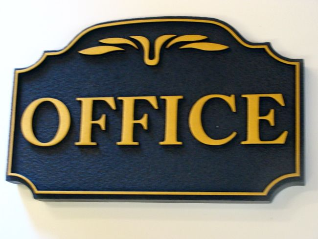 KA20535 - Carved (Choice of Wood or HDU) Office Sign with Carved Decorative Trim