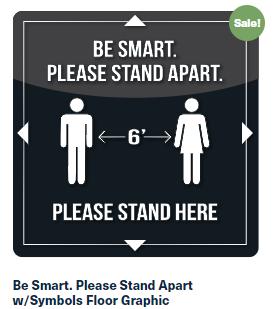 Be Smart. Please Stand Apart w/Symbols Floor Graphic