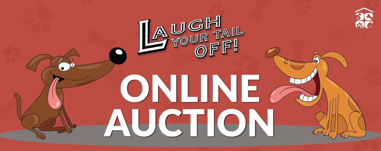Laugh Your Tail Off Online Auction