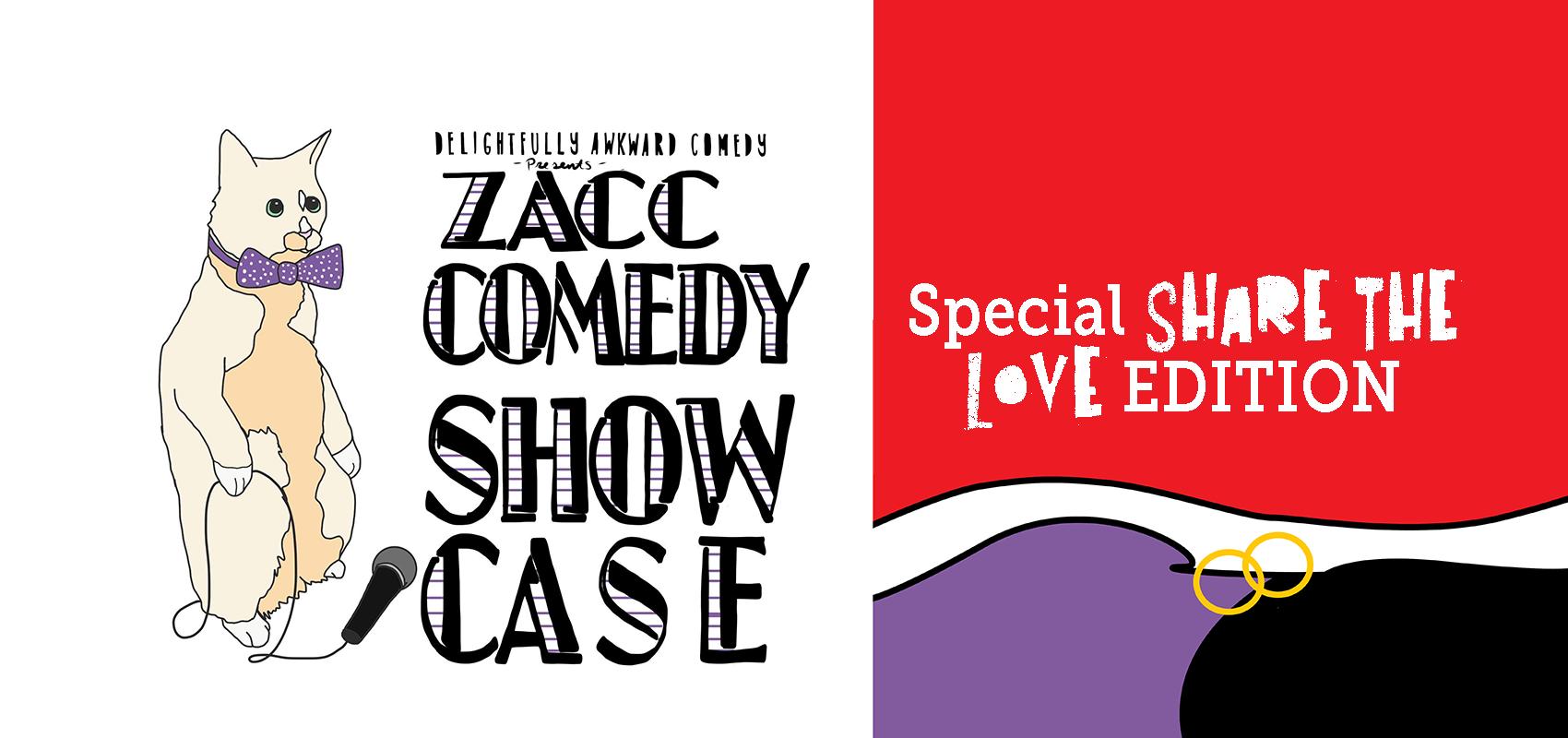 ZACC Comedy Showcase: Special Share the Love Edition