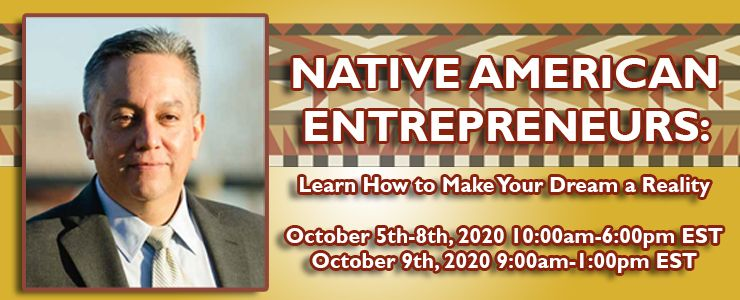 Native American Entrepreneurs: Learn How to Make Your Dream a Reality Virtual Training