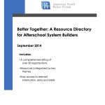Better Together: A Resource Directory for Afterschool System Builders
