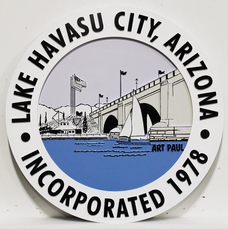 DP-1585 - Carved 2.5-D HDU Plaque of the Seal of Lake Havasu City , Arizona
