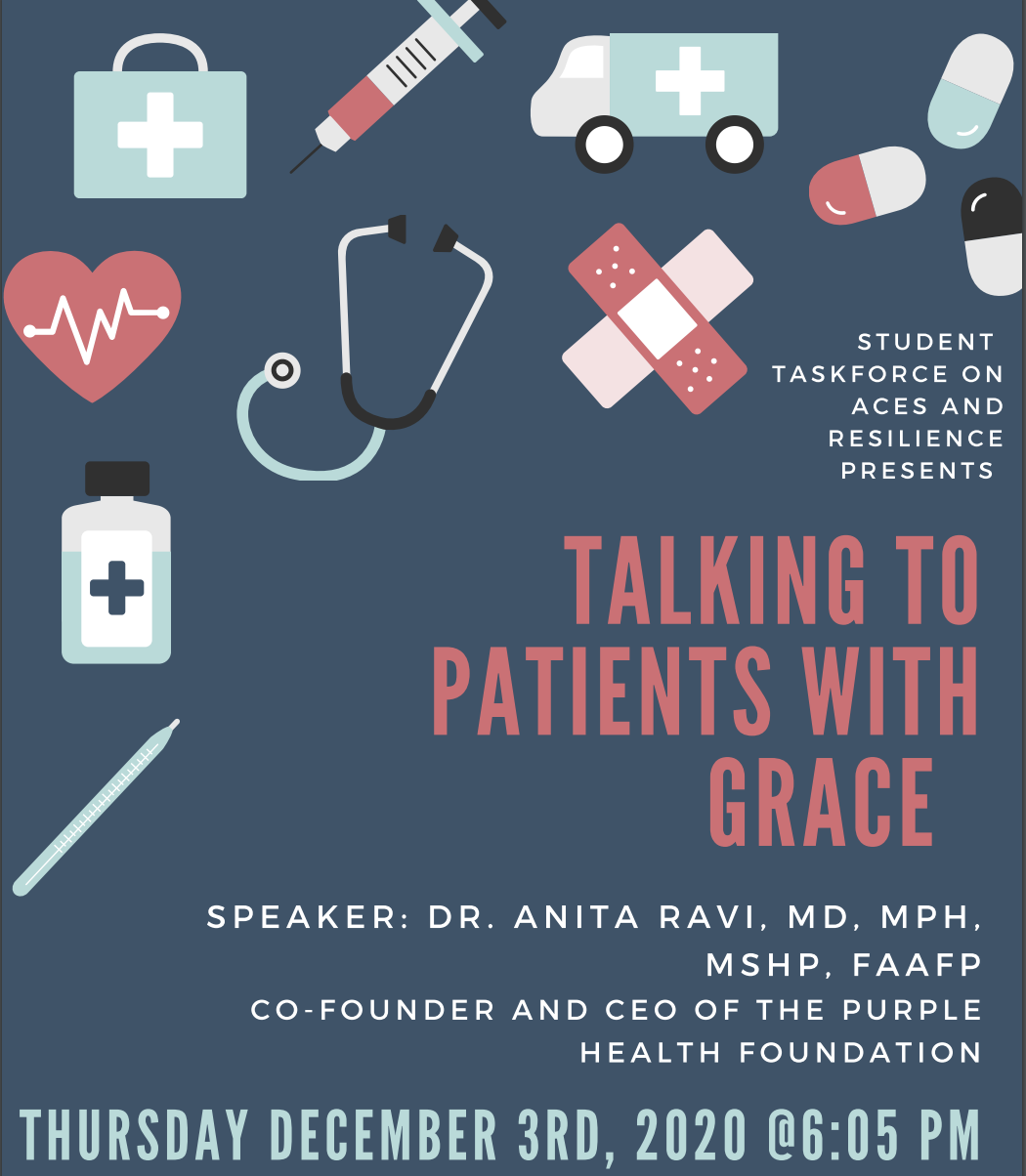 """""""Talking To Patients With Grace"""" - Hosted by the Student Taskforce on ACES and Resilience"""