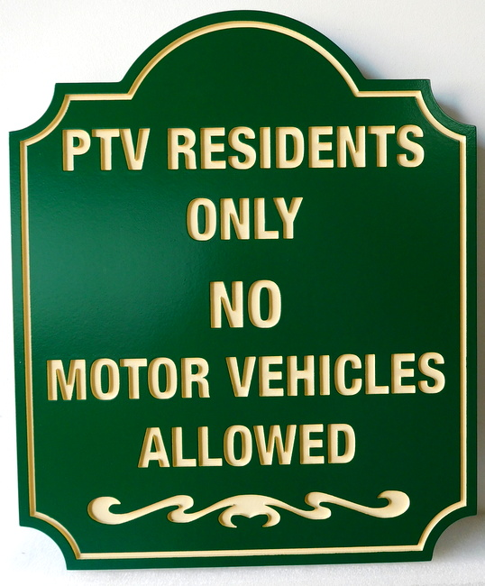 "KA20680 - Carved HDU  Traffic Sign , ""No Motor Vehicles Allowed"""