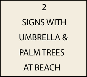 L21050 - Signs with Umbrella and Palm Trees on Beach