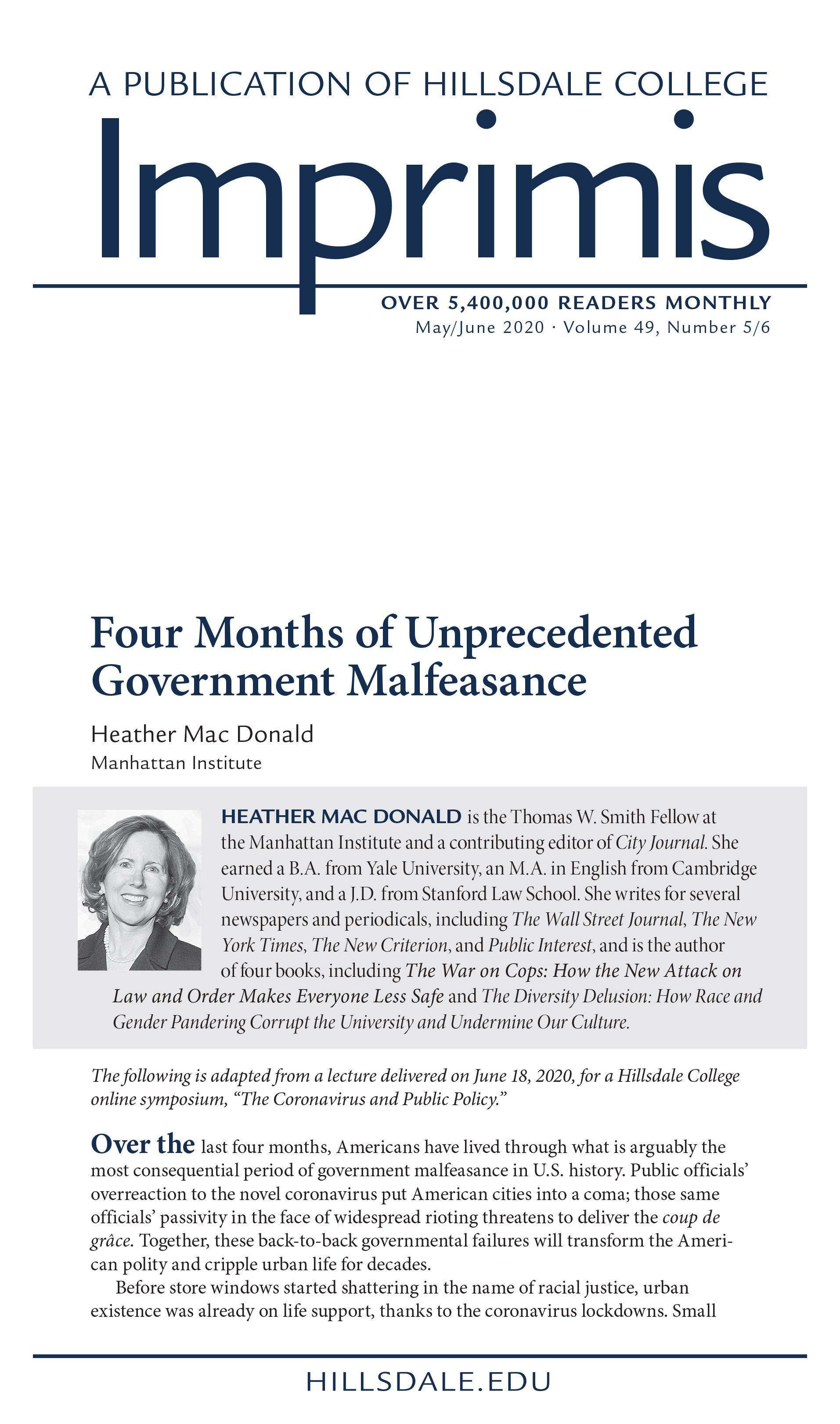 Provocative Piece by Economist Heather Mac Donald: Four Months of Unprecedented Government Malfeasance
