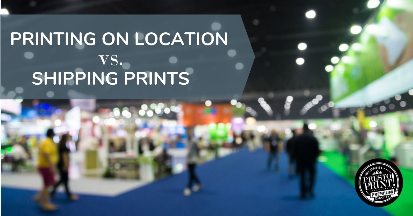 Cost of Shipping Print Materials vs Printing on Location