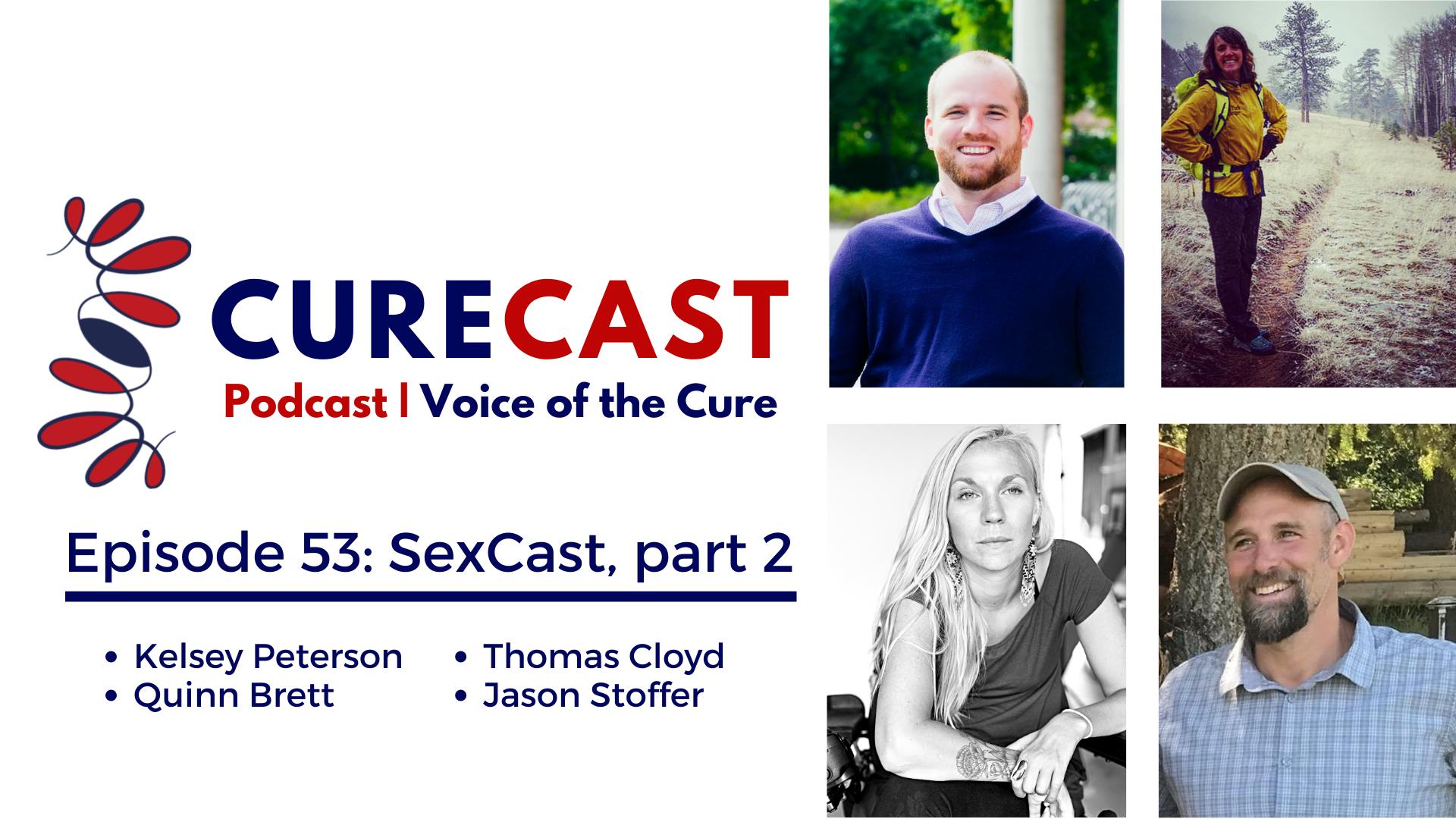 CureCast Episode 53: SexCast, part 2