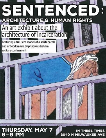 'Sentenced: Architecture and Human Rights' Opens Thursday