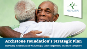 Our Plan to Improve the Well-being of Older Californians and Caregivers
