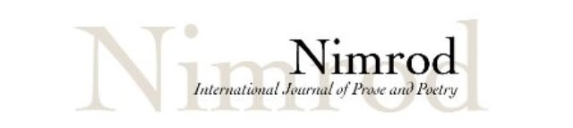 The 41st Nimrod Literary Awards, The Katherine Anne Porter Prize for Fiction & The Pablo Neruda Prize for Poetry